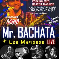 Latin Party, με τους Mr.Bachata και οι Los Mafiosos