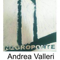 NEGROPONTE - Έκθεση Ζωγραφικής του Andrea Valleri